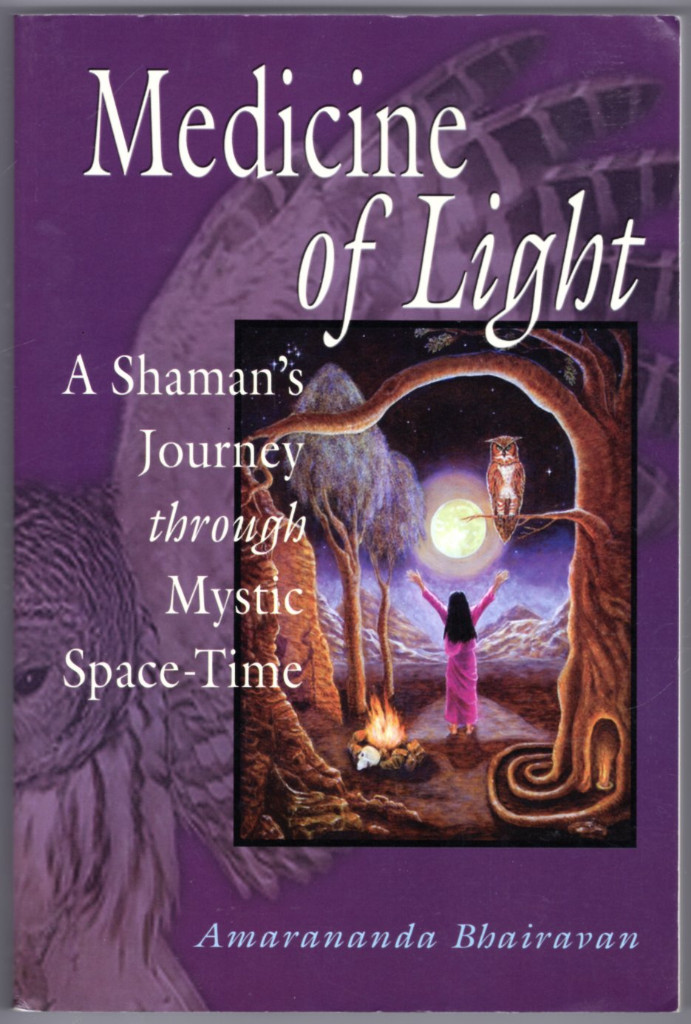 Image 0 of Medicine of Light: A Shaman's Journey Through Mystic Space-Time