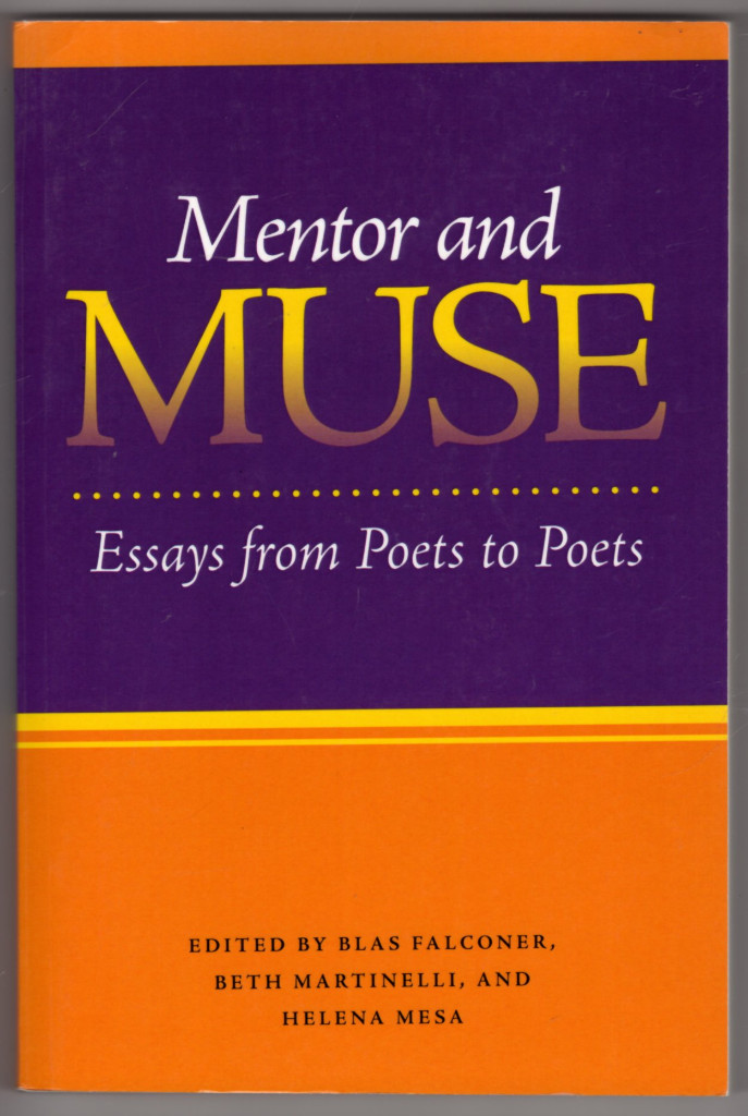 Image 0 of Mentor and Muse: Essays from Poets to Poets