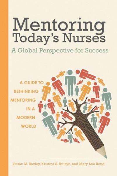 Image 0 of Mentoring Today s Nurses: A Global Perspective for Success