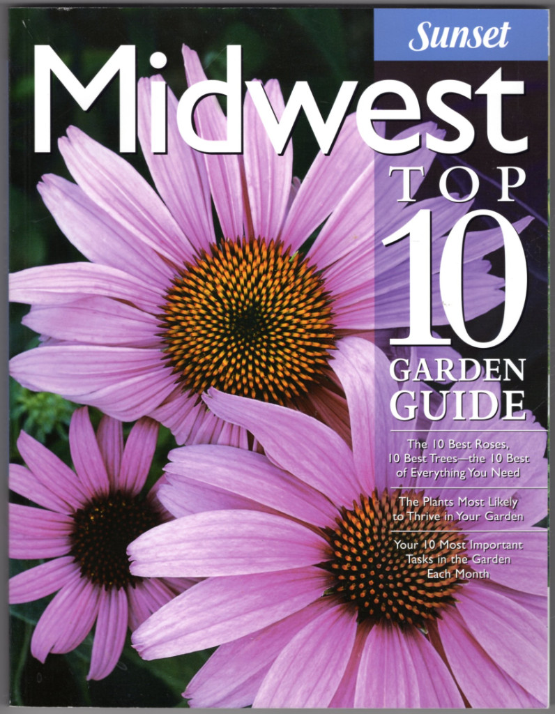 Image 0 of Midwest Top 10 Garden Guide: The 10 Best Roses, 10 Best Trees--the 10 Best of Ev