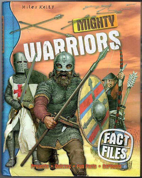 Image 0 of Mighty Warriors. John Malam and Rupert Matthews (Fact Files)