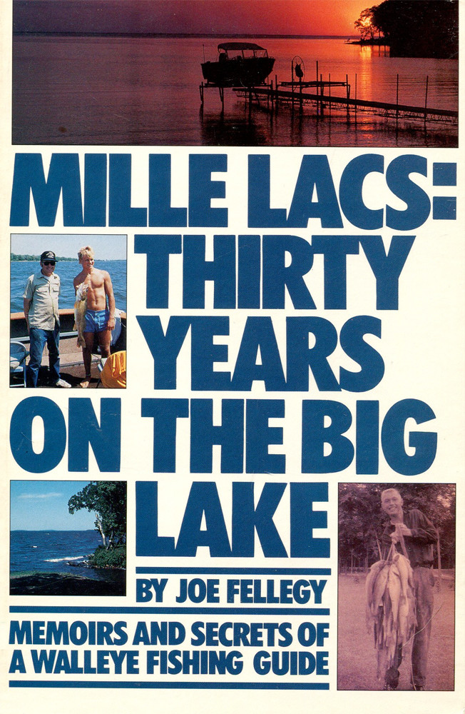 Image 0 of Mille Lacs: Thirty Years on the Big Lake: Memoirs and Secrets of a Walleye Fishi