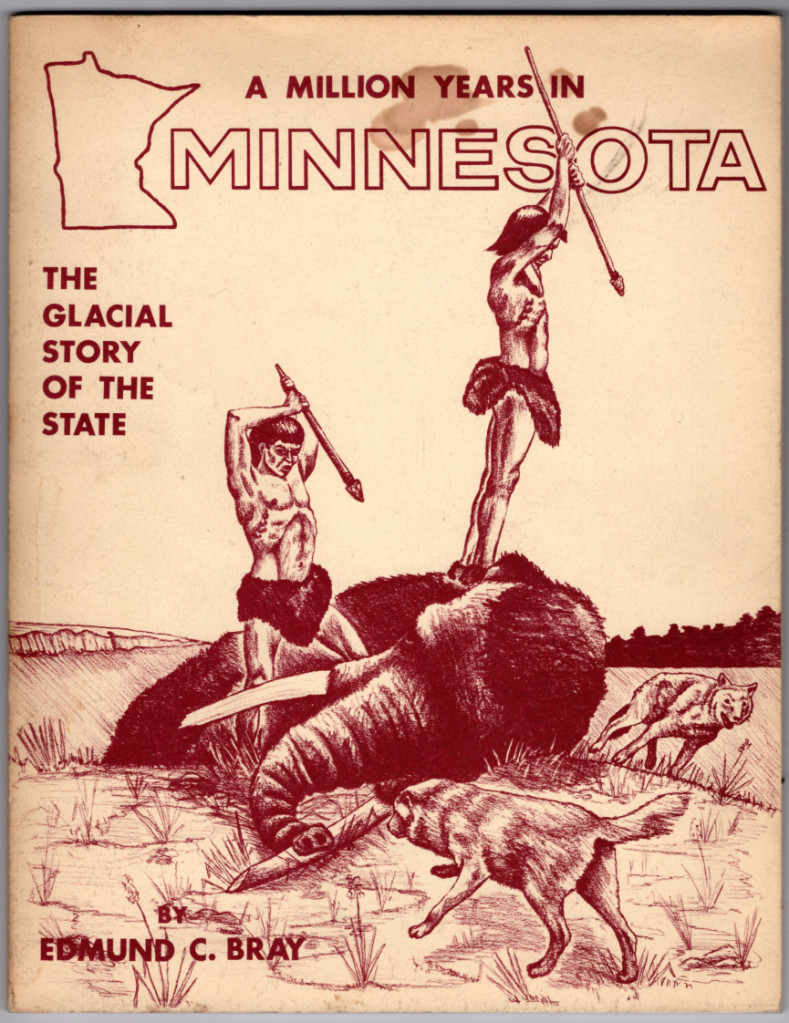 Image 0 of A Million Years in Minnesota: The Glacial Story of the State (Third Edition