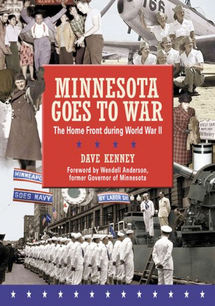 Image 0 of Minnesota Goes to War: The Home Front During World War II