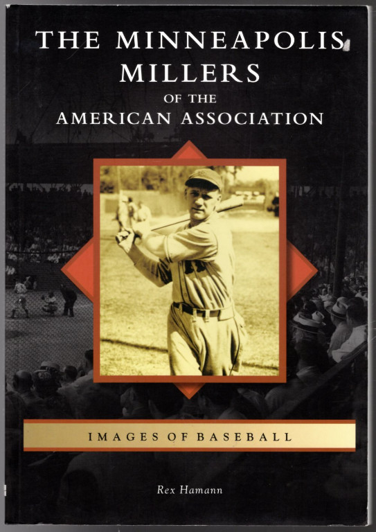 Image 0 of The Minneapolis Millers of the American Association (Images of Baseball)