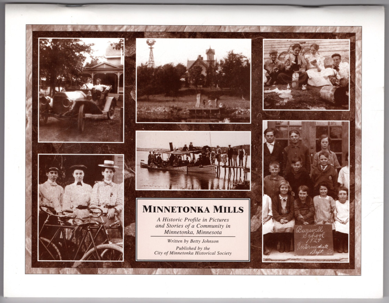 Image 0 of Minnetonka Mills: A Historic Profile in Pictures and Stories of a Community in M