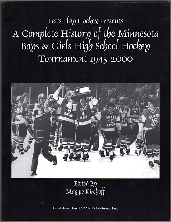Image 0 of Let's Play Hockey Presents A Complete History of the Minnesota Boys & Girls High