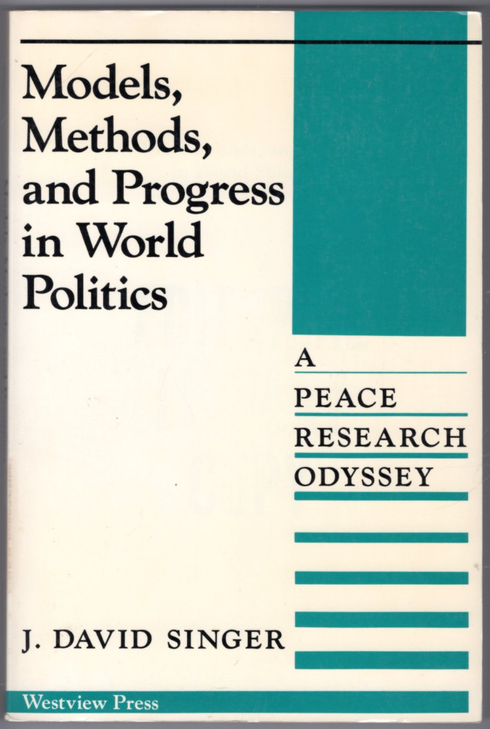 Image 0 of Models, Methods, And Progress In World Politics: A Peace Research Odyssey