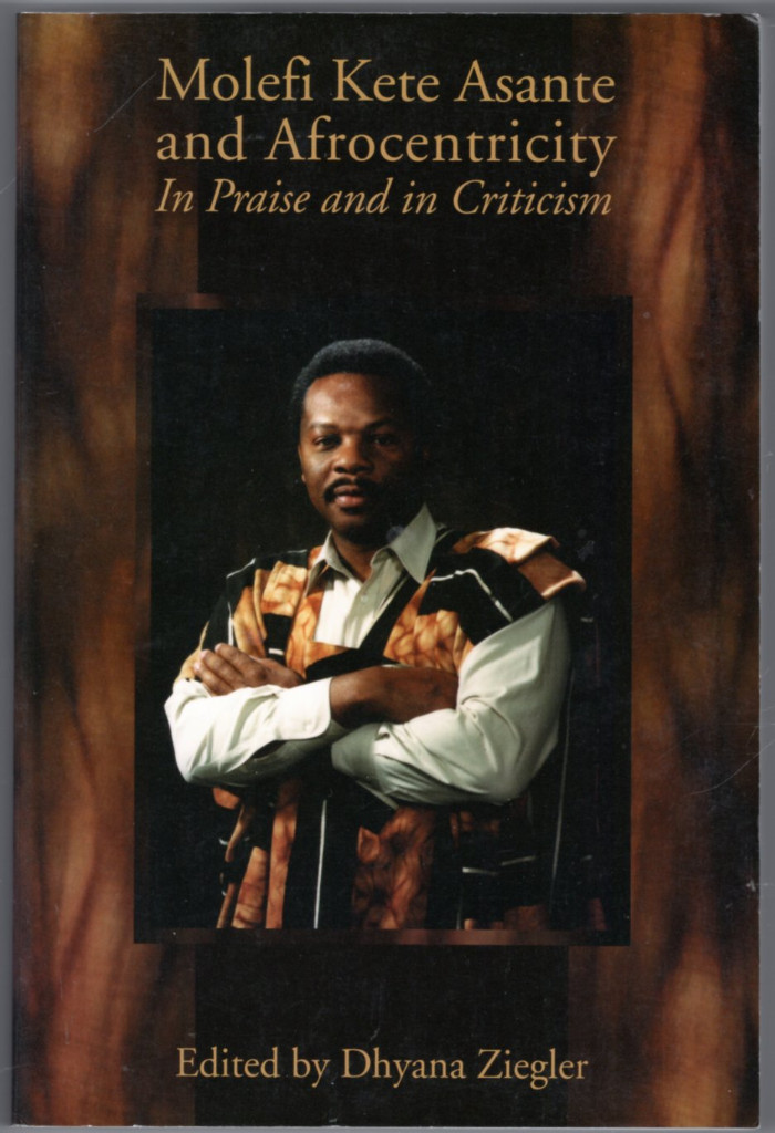 Image 0 of Molefi Kete Asante and Afrocentricity: In Praise and in Criticism
