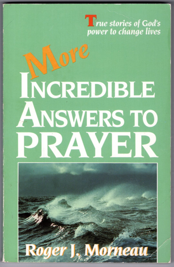 Image 0 of More Incredible Answers to Prayer