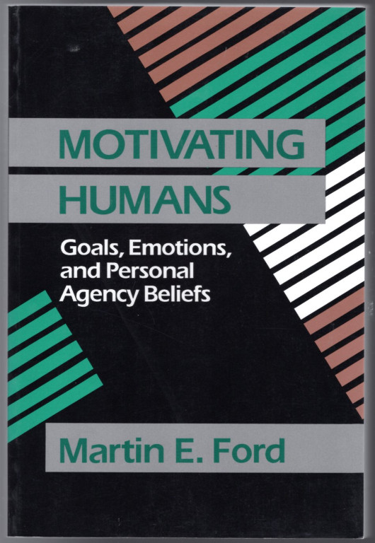 Image 0 of Motivating Humans: Goals, Emotions, and Personal Agency Beliefs