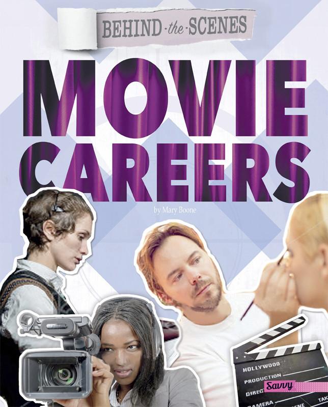 Image 0 of Behind-the-Scenes Movie Careers (Behind the Glamour)