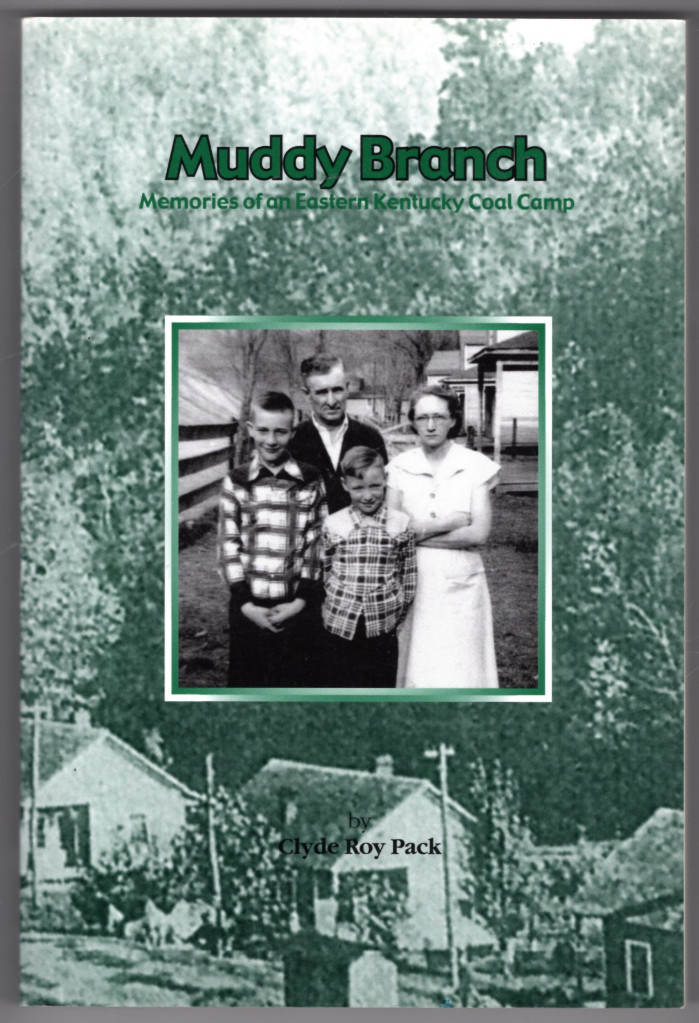 Image 0 of Muddy Branch: Memories of an Eastern Kentucky Coal Camp