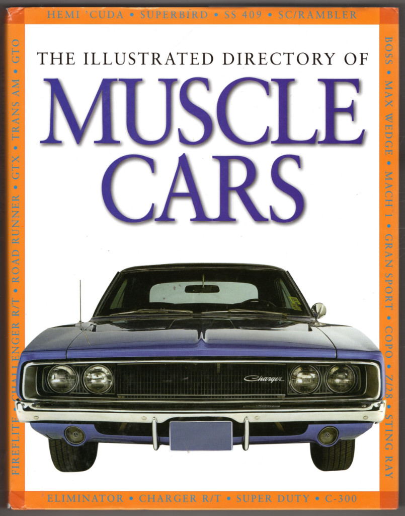 Image 0 of The Illustrated Directory of Muscle Cars