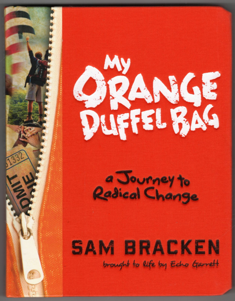 Image 0 of My Orange Duffel Bag: A Journey to Radical Change