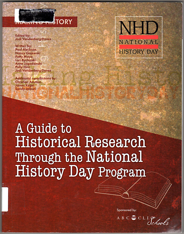 Image 0 of Making History: A Guide to Historical Research Through the National History Day