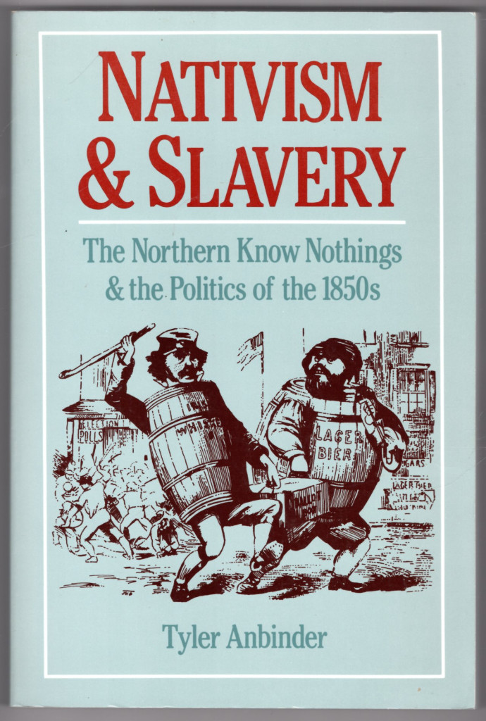 Image 0 of Nativism and Slavery: The Northern Know Nothings and the Politics of the 1850s