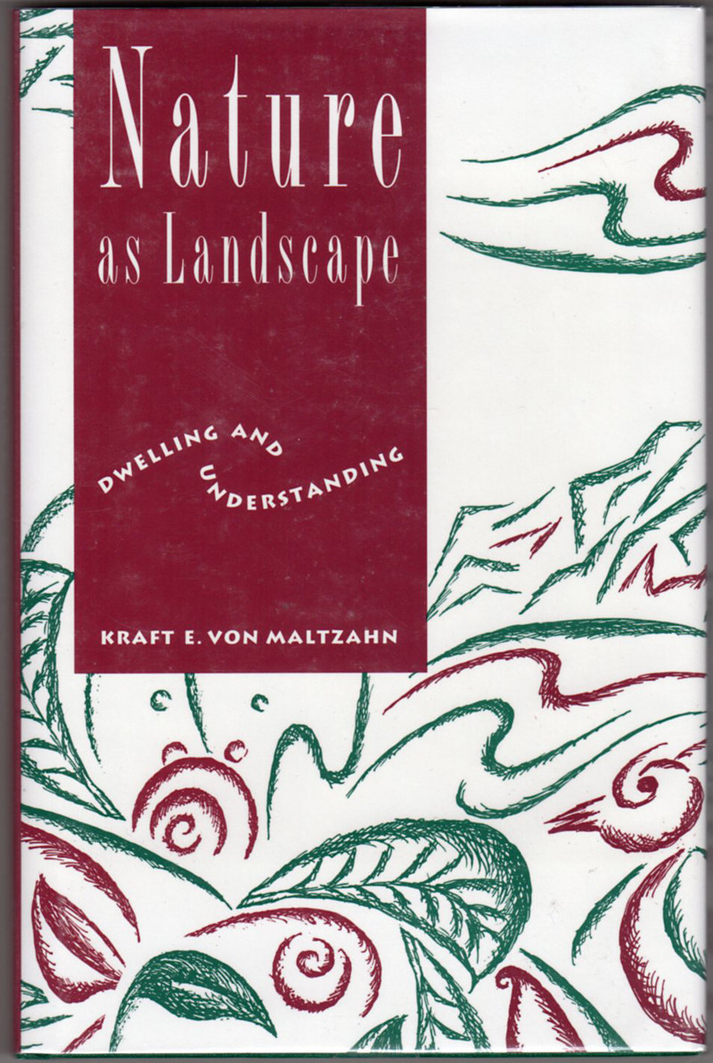 Image 0 of Nature As Landscape: Dwelling and Understanding