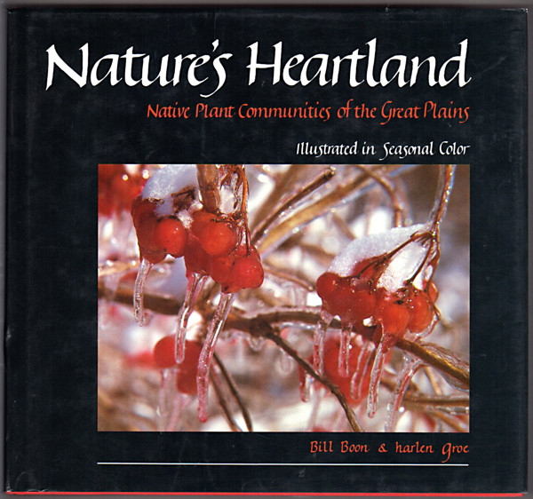 Image 0 of Nature's Heartland: Native Plant Communities of the Great Plains