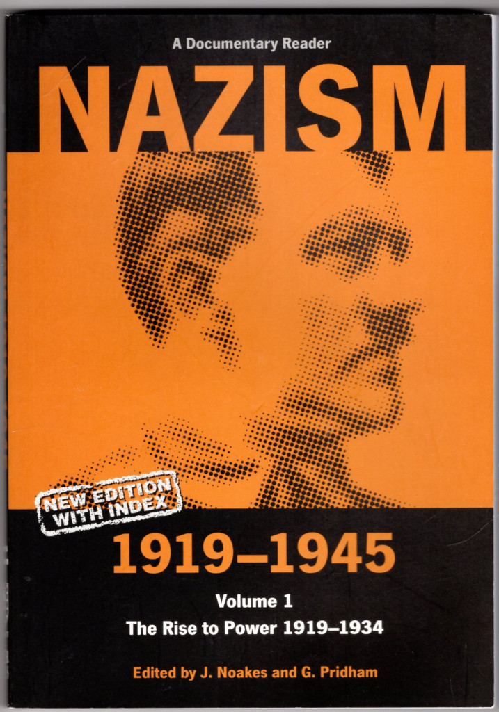 Image 0 of Nazism 1919-1945 Volume 1: The Rise to Power 1919-1934: A Documentary Reader (Un