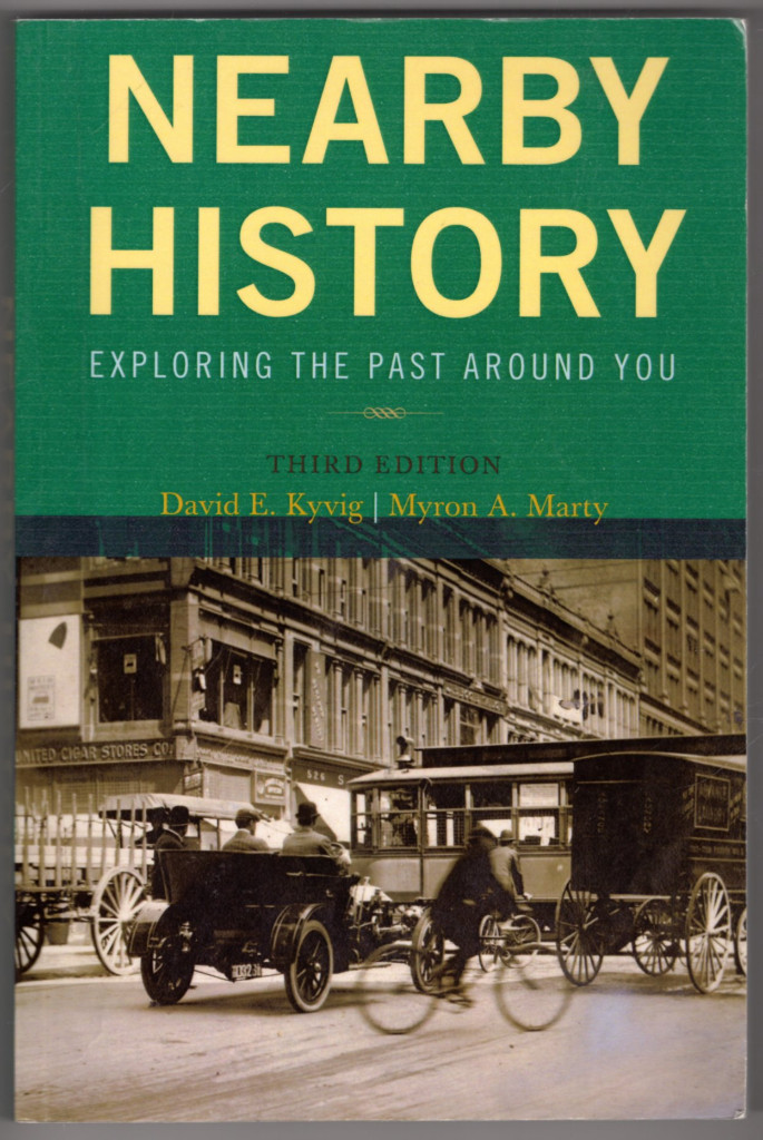 Image 0 of Nearby History: Exploring the Past Around You, Third Edition (American Associati