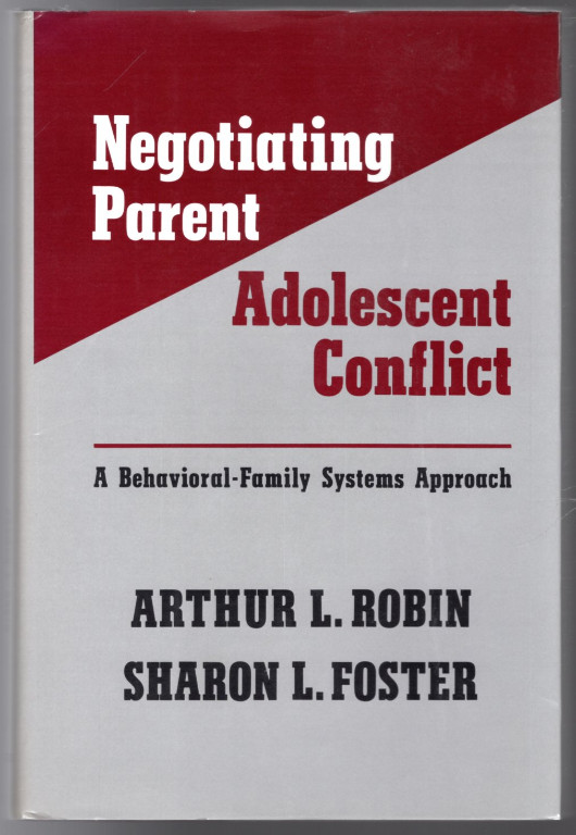 Image 0 of Negotiating Parent-Adolescent Conflict: A Behavioral-Family Systems Approach