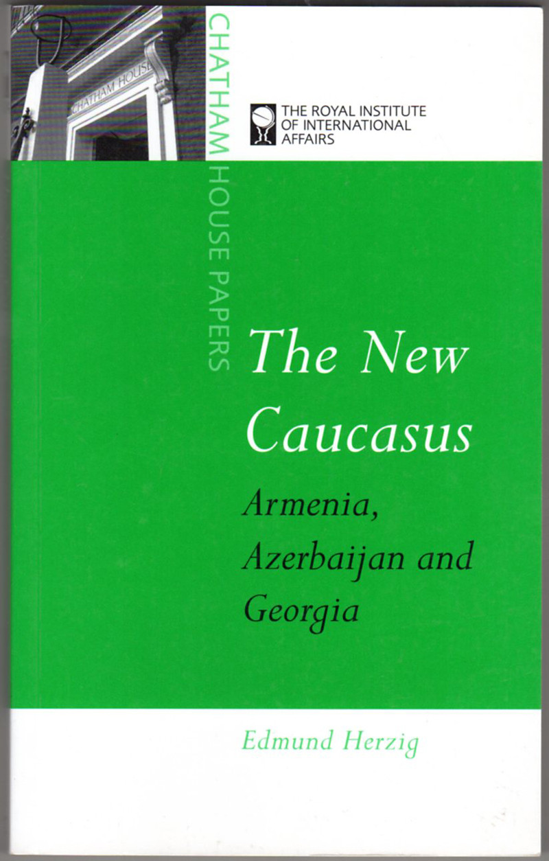 Image 0 of The New Caucasus: Armenia, Azerbaijan and Georgia (Chatham House Papers)