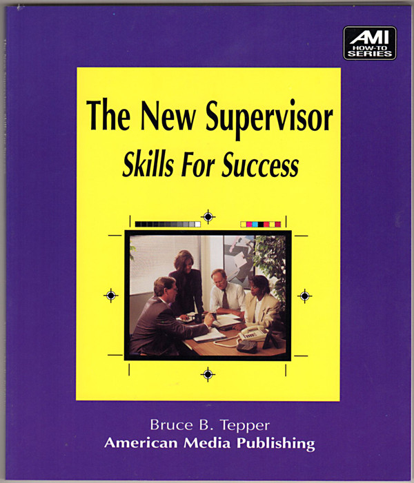 Image 0 of The New Supervisor: Skills for Success