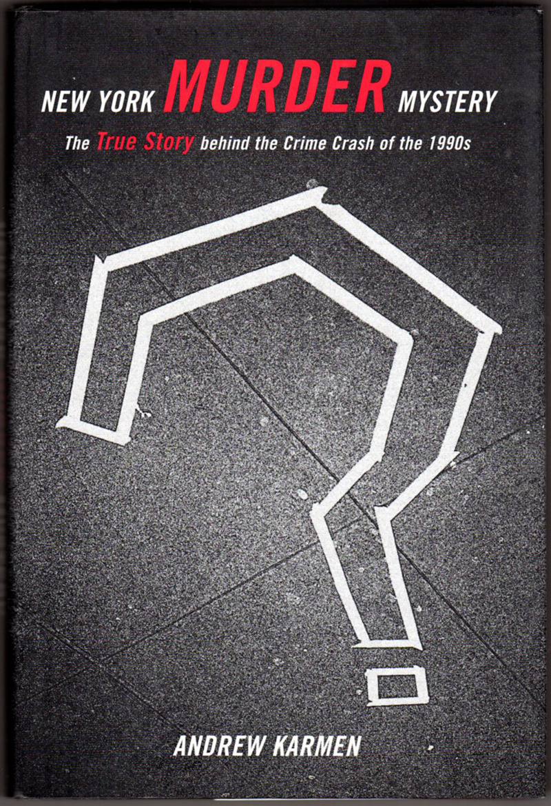Image 0 of New York Murder Mystery: The True Story Behind the Crime Crash of the 1990s