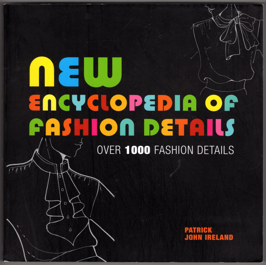 Image 0 of New Encyclopedia of Fashion Details: Over 1000 Fashion Details