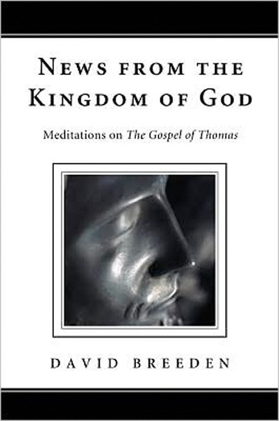 Image 0 of News from the Kingdom of God: Meditations on The Gospel of Thomas