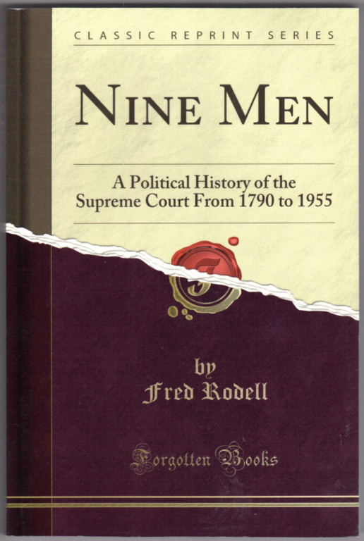 Image 0 of Nine Men: A Political History of the Supreme Court From 1790 to 1955 (Classic Re