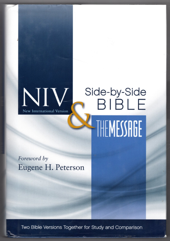 Image 0 of NIV, The Message Side-by-Side Bible, Hardcover: Two Bible Versions Together for