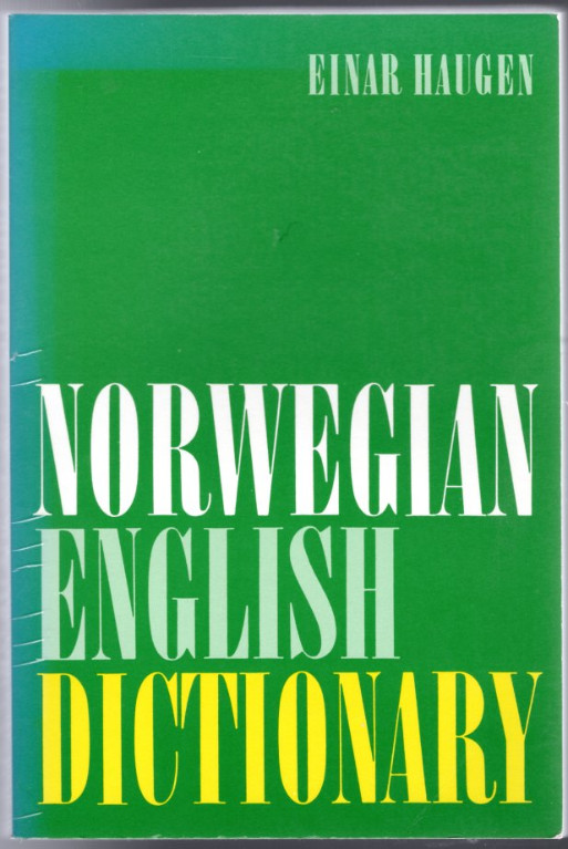 Image 0 of Norwegian-English Dictionary: A Pronouncing and Translating Dictionary of Modern