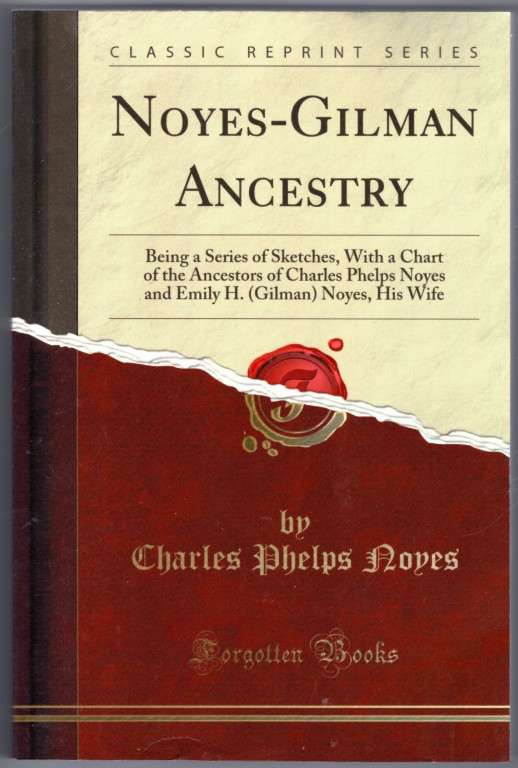 Image 0 of Noyes-Gilman Ancestry: Being a Series of Sketches, With a Chart of the Ancestors
