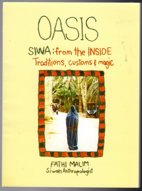 Image 0 of Oasis Siwa From the Inside Traditions, Customs & Magic