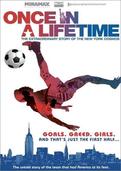 Image 0 of Once In a Lifetime: The Extraordinary Story of The New York Cosmos