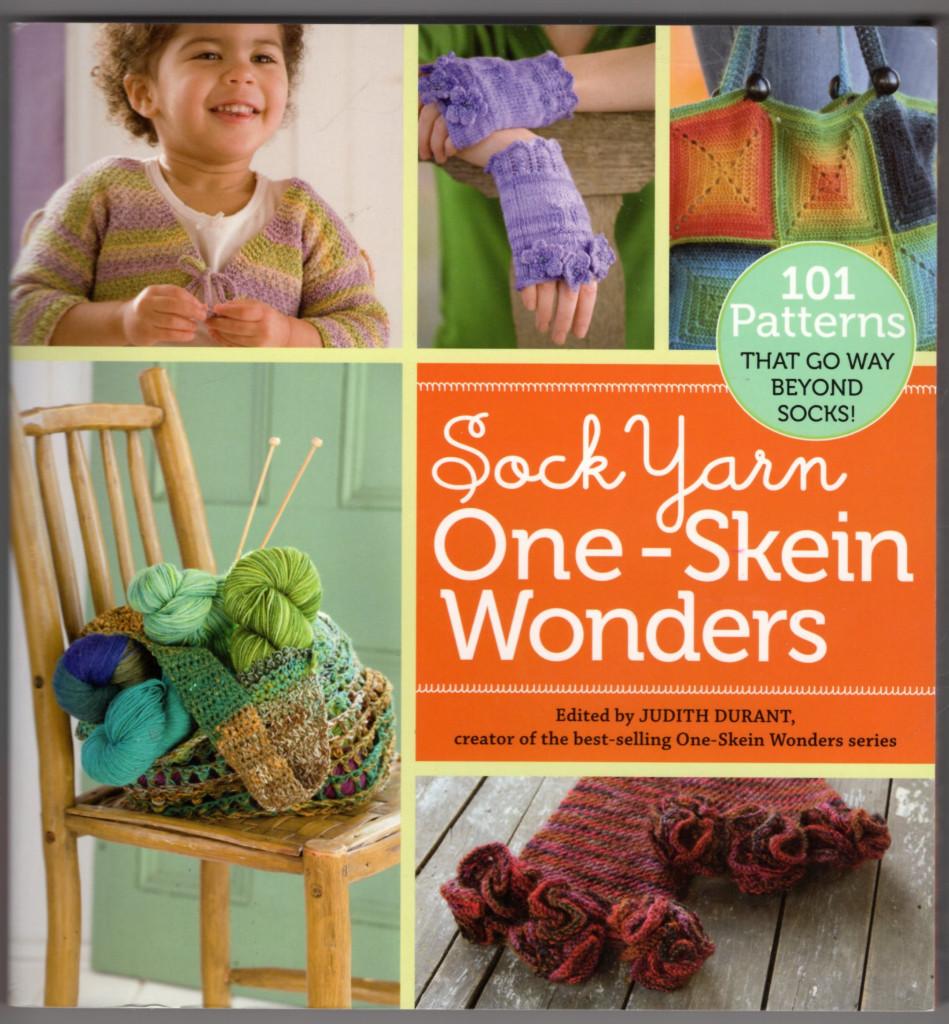 Image 0 of Sock Yarn One-Skein Wonders: 101 Patterns That Go Way Beyond Socks!
