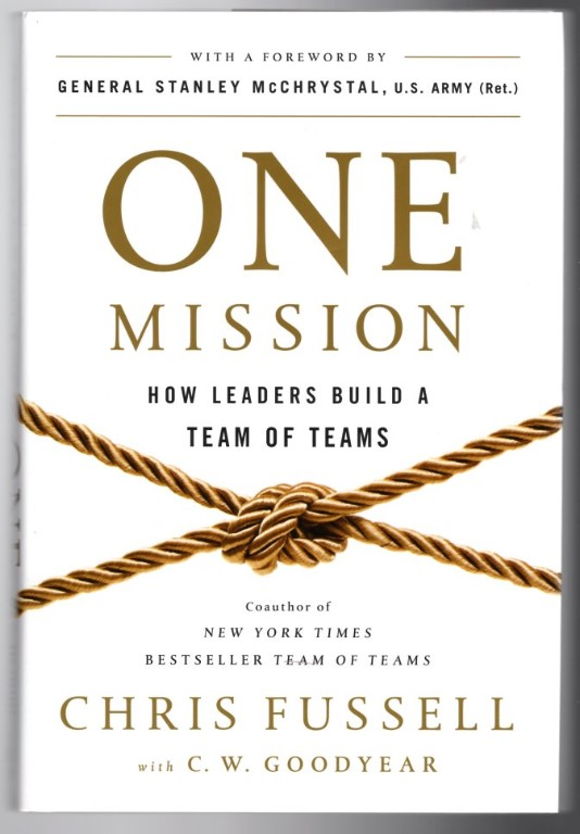 Image 0 of One Mission: How Leaders Build a Team of Teams