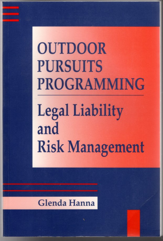 Image 0 of Outdoor Pursuits Programming: Legal Liability and Risk Management
