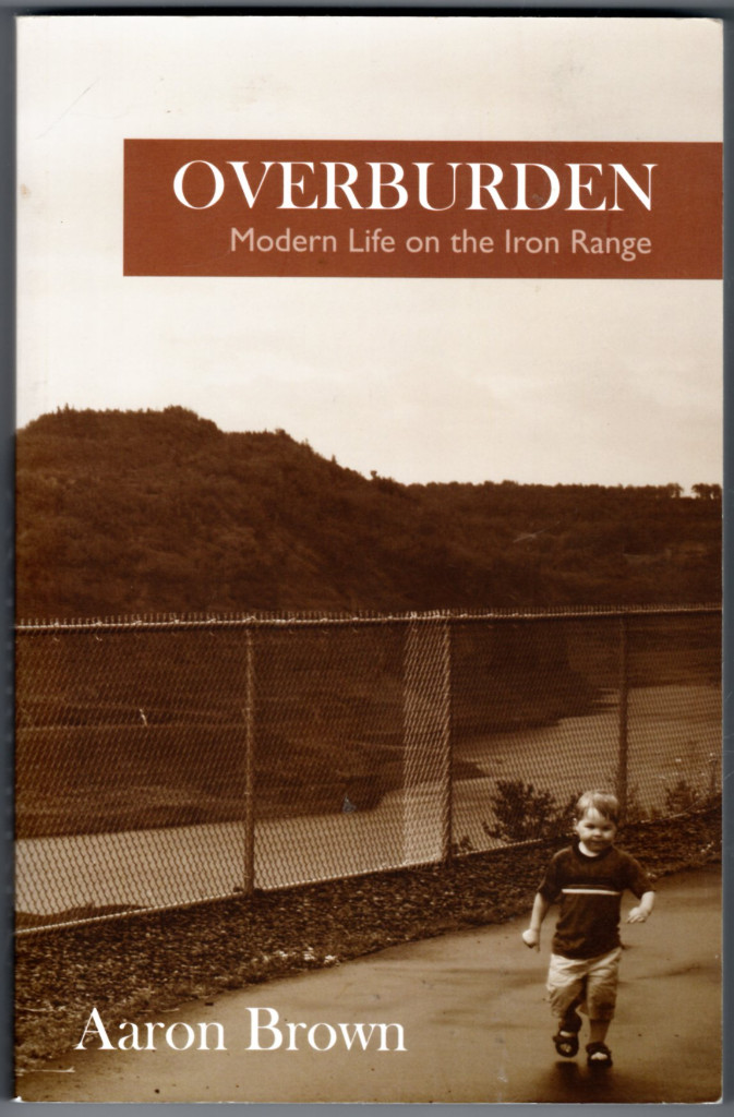 Image 0 of Overburden: Modern Life on the Iron Range