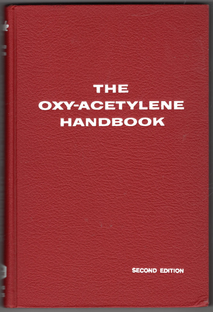 Image 0 of The Oxy-Acetylene Handbook: A Manual on Oxy-Acetylene Welding and Cutting Proced