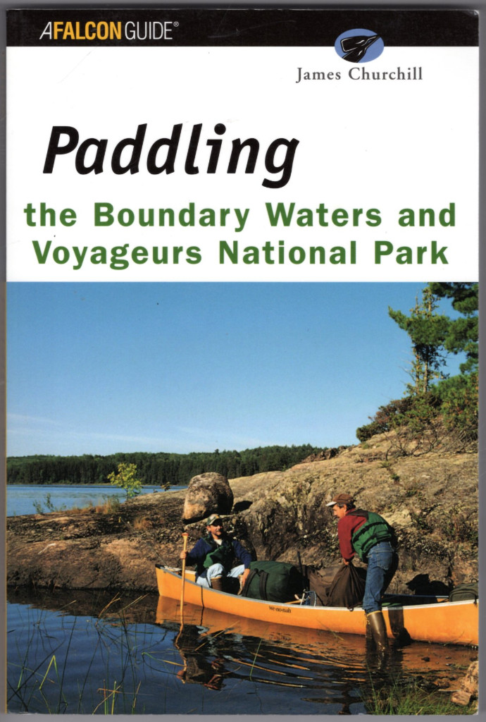 Image 0 of Paddling the Boundary Waters and Voyageurs National Park (Regional Paddling Seri