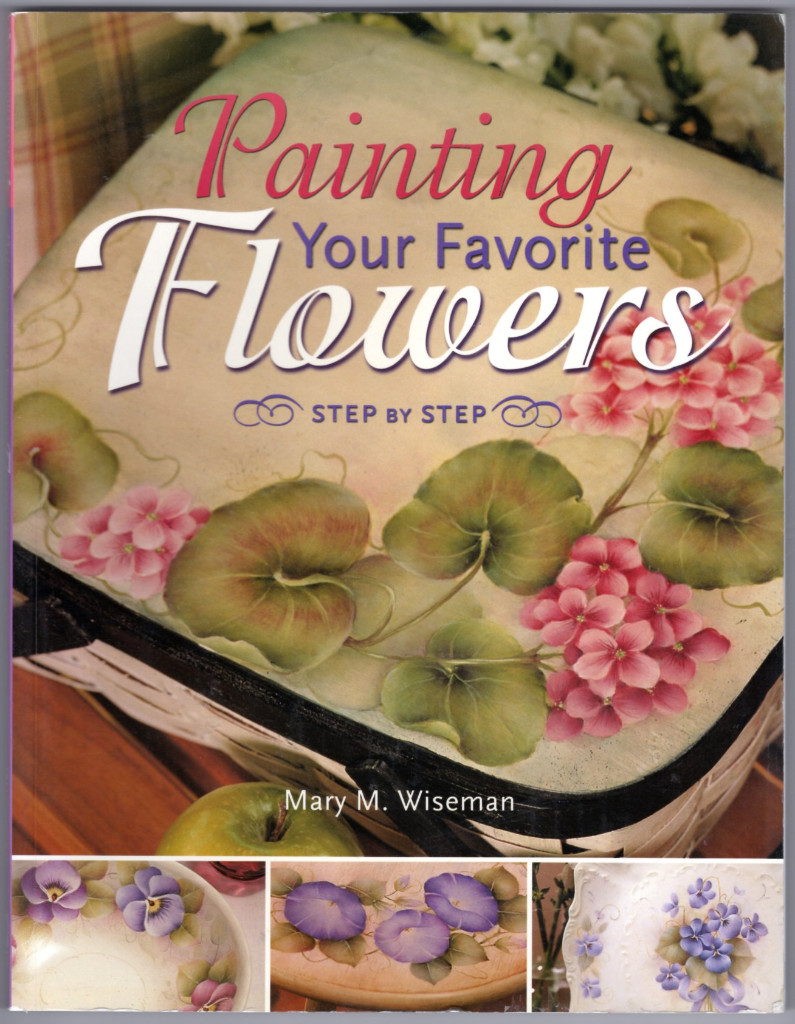 Image 0 of Painting Your Favorite Flowers Step-By-Step