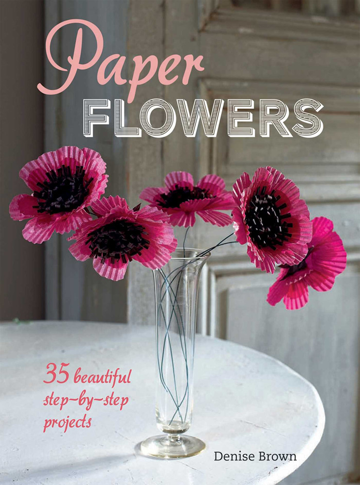 Image 0 of Paper Flowers: 35 beautiful step-by-step projects