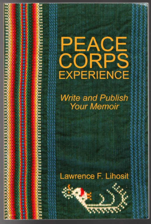 Image 0 of Peace Corps Experience: Write and Publish Your Memoir