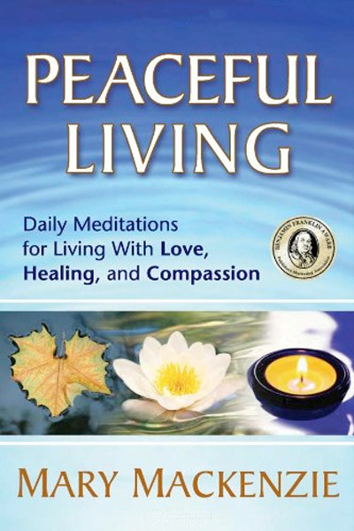 Image 0 of Peaceful Living: Daily Meditations for Living with Love, Healing, and Compassion