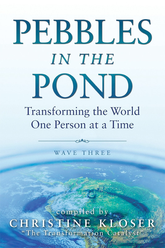 Image 0 of Pebbles in the Pond (Wave Three): Transforming the World One Person at a Time