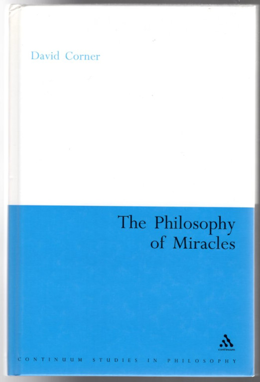 Image 0 of The Philosophy of Miracles (Continuum Studies in Philosophy)