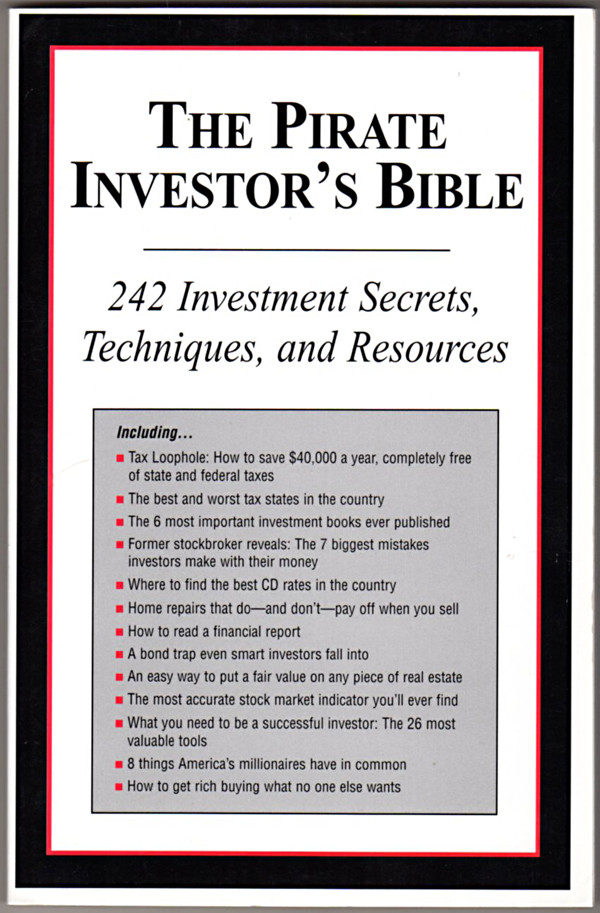 Image 0 of The Pirate Investor's Bible - 242 Investment Secrets, Techniques, and Resources